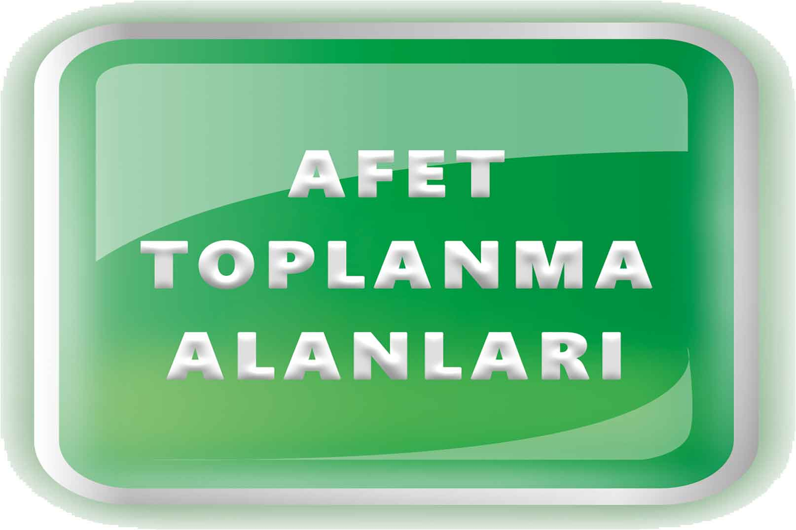 AFET TOPLANMA ALANLARI